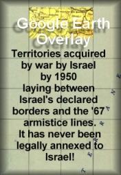 Detailed Google Earth Overlay of Israel's declared boundaries